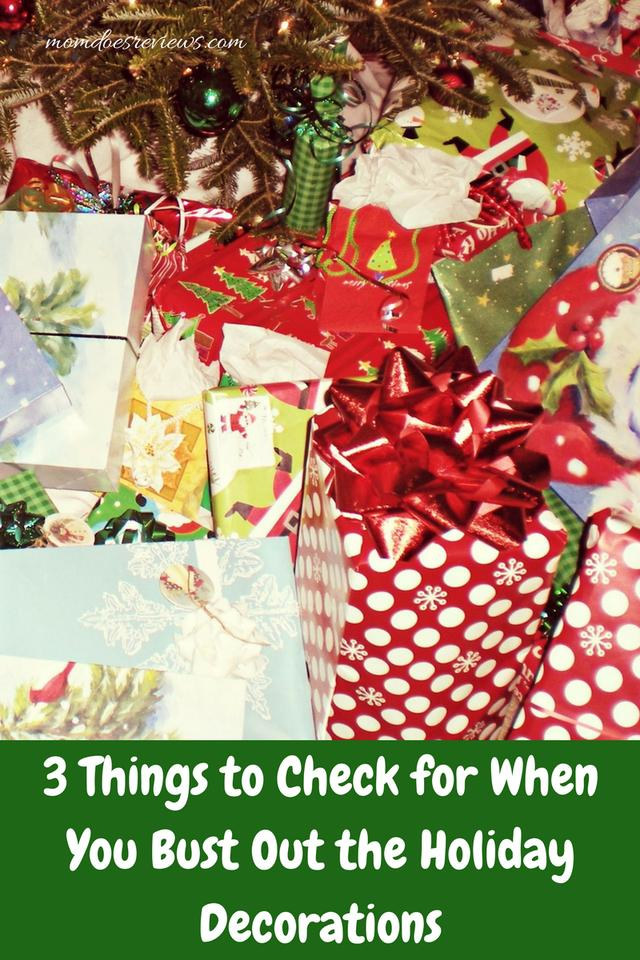3 Things to Check for When You Bust Out the Holiday Decorations