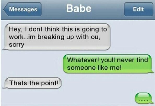 Painful Breakup Texts   But Who Breaks Up Over Text Message