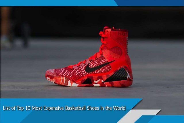 List Of Top 10 Most Expensive Basketball Shoes In The World Interesting