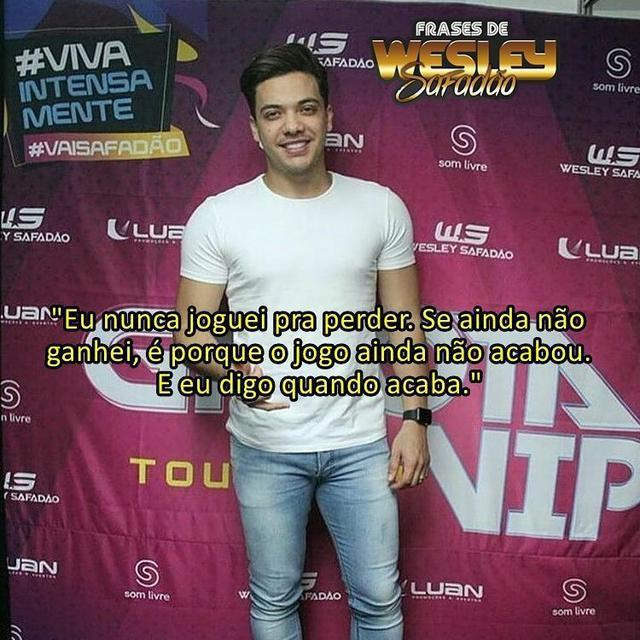 Frases Wesley Safadão