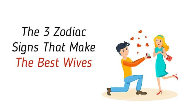 The 3 Zodiac Signs That Make The Best Wives!_国际_蛋蛋赞