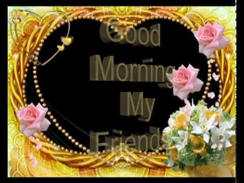 Good morning my friendsgood morning wishesgreetingssmssayings good morning my friendsgood morning wishesgreetingssms sayingsquotese card m4hsunfo