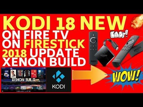 Install New BEST Kodi 18 Fully Loaded On Amazon FIRE TV STICK And