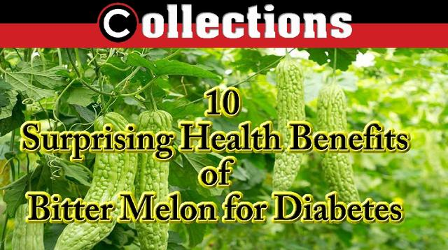 10 Surprising Health Benefits of Bitter Melon for Diabetes
