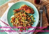 Hot Honey Barbecue Chicken Legs w/ Charred Poblano, Corn & Sweet Potato Salad