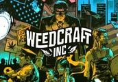 'Weedcraft Inc' is a fun look inside the legally gray marijuana industry