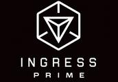 Niantic updates Ingress to Ingress Prime, and fans aren't happy