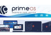 PrimeOS brings Android-x86 to older PCs, laptops