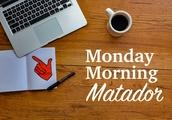 Monday Morning Matador: a winter lull