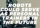 Your next personal trainer could be a robot