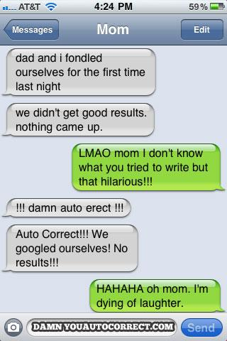 30 Really Awkward Autocorrect Moments With Mom and Dad