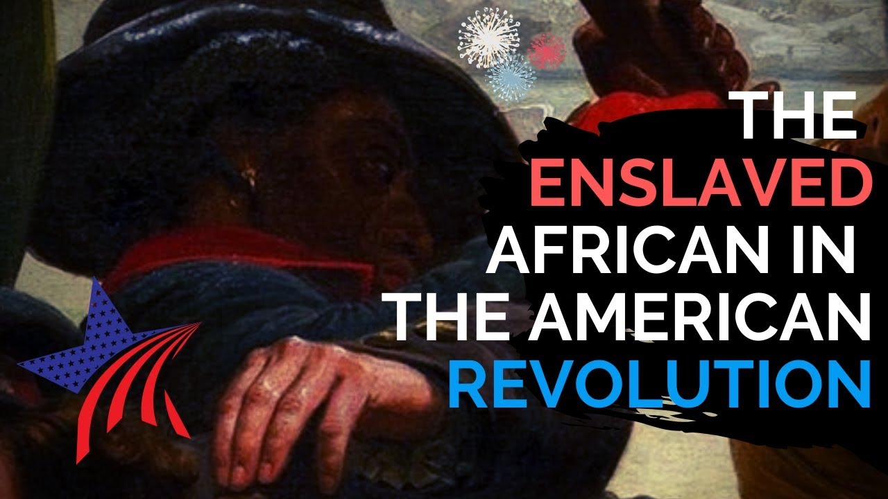 The Enslaved African Who Served In The American Revolution